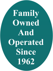 Family Owned And Operated Since 1962